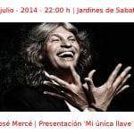 04 julio -2014 - 22:00 h | Jardines de Sabatini | José Mercé - Presentación 'Mi única llave' | Veranos de la Villa 2014 | Madrid