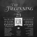 23º Festival de Cine de Madrid PNR | The Beginning Nº 23 | Del 11 al 28 de octubre de 2014