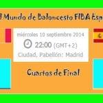 Francia vs España | 65 - 52 | Cuartos de Final | Copa del Mundo de Baloncesto España 2014 | FIBA Basketball World Cup Spain 2014 | Portada
