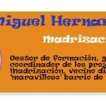 Perfil colaboradores PqHdM | Miguel Hernanz Hernanz | Madrización