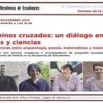 Caminos cruzados: un diálogo entre artes y ciencias | 'Confluencias entre arqueología, poesía, matemáticas y música', | Residencia de Estudiantes | Chamberí - Madrid | Martes 11 de noviembre de 2014 | Recorte