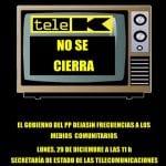 Concentración | 'Tele K NO se cierra' | Lunes 29 de diciembre de 2014 | 11:00 horas | Capitán Haya 41 - Madrid