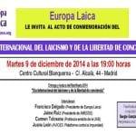 Día Internacional del Laicismo y de la Libertad de Conciencia | Europa Laica | Martes 9 de diciembre de 2014 | Centro Cultural Blanquerna | Madrid | Invitación