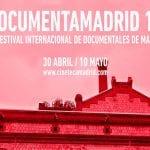 DocumentaMadrid 15 | XII Festival Internacional de Documentales de Madrid | Del 30 de abril al 10 de mayo de 2015 | Cineteca Madrid