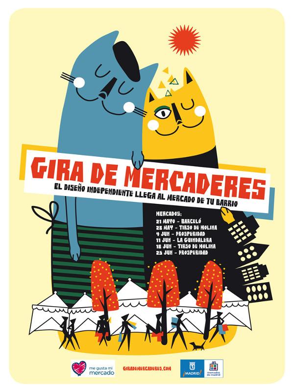Gira de Mercaderes   El diseño independiente llega al mercado de tu barrio   Sábados mayo y junio 2016   Madrid   Cartel