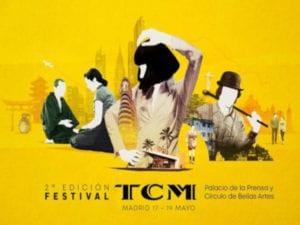 2º Festival TCM | 17-19/05/2019 | Palacio de la Prensa | Cine Estudio Círculo de Bellas Artes | Madrid | Cartel