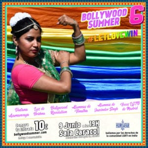 Bollywood Summer 6 | Boda india LGBTI en Madrid | Música y danza india | Sala Caracol | 09/06/2019 | Madrid | Cartel