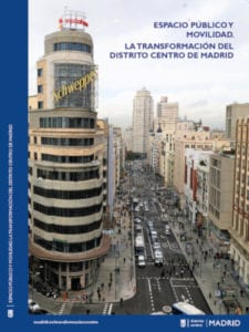 Espacio público y movilidad. La transformación del distrito Centro de Madrid | Ayuntamiento de Madrid, 2019 | Portada