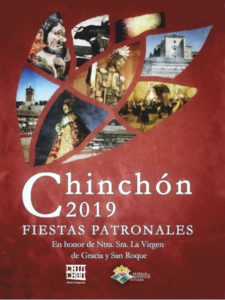 Fiestas de Chinchón 2019 | En honor de la Virgen de Gracia y San Roque | 09-18/08/2019 | Chinchón | Comunidad de Madrid | Cartel