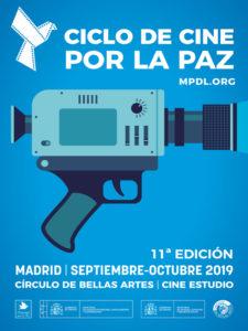 11! Edición Ciclo de Cine por la Paz | MPDL | Cine Estudio | Círculo de Bellas Artes | Madrid | Septiembre - Octubre - 2019 | Cartel