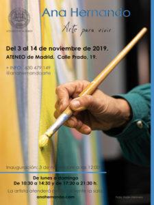 Arte para Vivir | Ana Hernando | 03-14/11/2019 | Ateneo de Madrid | Barrio de las Letras | Madrid | Cartel