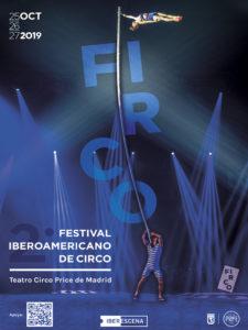 FIRCO 19 | 2º Festival Iberoamericano de Circo | Teatro Circo Price | Lavapiés | Madrid | 25-27/10/2019 | Cartel
