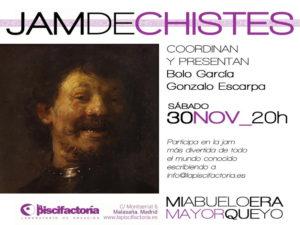 Jam de Chistes | 30/11/2019 | La Piscifactoría | Malasaña | Madrid | Cartel