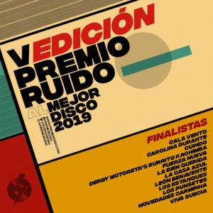 12 Finalistas del Premio Ruido 2019 | Mejor Disco Nacional de 2019 | Periodistas Asociados de Música (PAM) | 5ª Edición