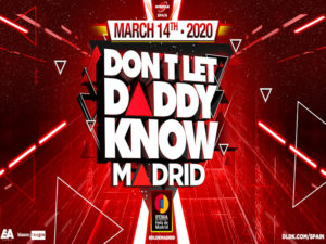 Don't Let Daddy Know | DLDKSpain | 14/03/2020 | IFEMA | Madrid | Cartel