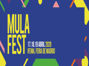 Mulafest 2020 | IFEMA - Feria de Madrid | 17, 18 y 19/04/2020 | Barajas | Madrid | Cartel