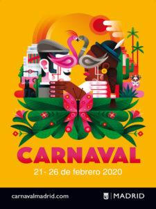 Carnaval de Madrid 2020 | Ayuntamiento de Madrid | 21-26/02/2020 | Cartel