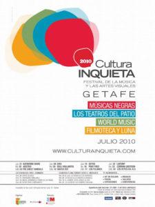 Cultura Inquieta 2020 | Getafe | Comunidad de Madrid | 30/06-25/07/2020 | Cartel Cultura Inquieta 2010