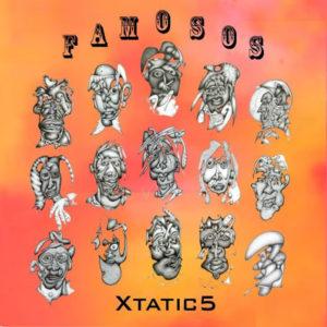 Madrid de Xtatic 5 | Primer videoclip de 'Famosos' (2020) | Portada del disco