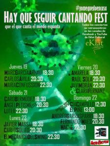 Hay que seguir cantando Fest que el que canta el miedo espanta | Eklat Cultural | 19-23/03/2020 | Cartel