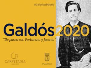 Paseos literarios de 'Galdós es Madrid' | Viernes y sábados de marzo y abril 2020 | Ayuntamiento de Madrid - Carpetania Madrid | Cartel