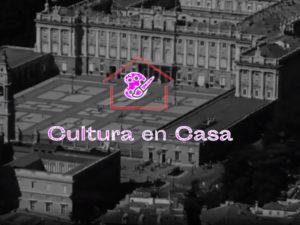 Cultura En Casa | #CulturaEnCasa | Ayuntamiento de Madrid