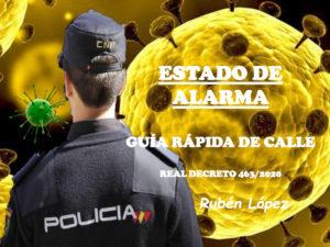 Estado de Alarma | Guía de bolsillo | Real Decreto 463/2020 | Fuente Rubén López