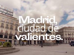 Madrid, ciudad de valientes | Vídeo del Ayuntamiento de Madrid