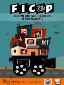 Festival Itinerante del Confinamiento en los Pueblos de España | FICOP | 29/04-31/05/2020 | La Barraca de Cine | Cartel