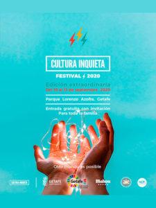 Edición extraordinaria 2020 | Festival Cultura Inquieta | 10-13/09/2020 | Getafe | Comunidad de Madrid | Cartel