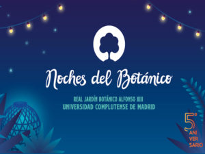 Noches del Botánico | 5º aniversario | 11/06-29/07/2021 | Real Jardín Botánico Alfonso XIII | UCM | Madrid