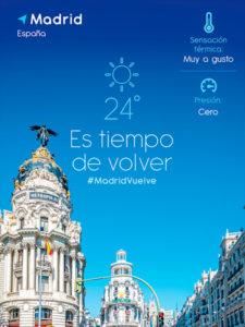 Vuelve a Madrid | Es tiempo de volver | #MadridVuelve | Ayuntamiento de Madrid