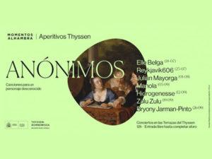 Momentos Alhambra | Aperitivos Thyssen | 7 conciertos | 25/07-26/09/2020 | Las Terrazas | Museo Nacional Thyssen-Bornemisza | Madrid | Cartel