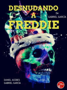 Desnudando a Freddie de Gabriel García | Diagoras Producciones | Teatro de las Aguas | La Latina | Madrid | Cartel