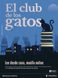 El club de los gatos | Club de lectura virtual | Bibliotecas públicas municipales del Ayuntamiento de Madrid | Cartel