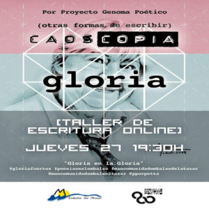 Gloria en la Gloria   Mancomunidad Embalse del Atazar   Sierra Norte   Comunidad de Madrid 'Caoscopia'   Taller de escritura online