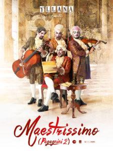 Maestrissimo (Pagagnini 2) | Yllana | 25/08-6/09/2020 | Sala Roja | Teatros del Canal | Comunidad de Madrid | Cartel
