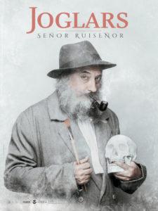 Señor Ruiseñor | Els Joglars | 2-20/09/2020 | Teatros del Canal | Chamberí | Madrid | Cartel