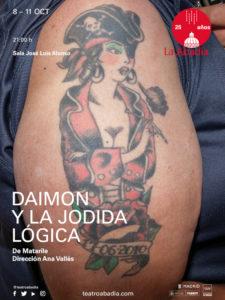 Daimon y la jodida lógica | Matarile Teatro | Ana Vallés | Teatro de la Abadía | 8-11/10/2020 | Chamberí | Cartel