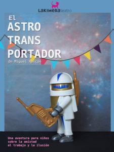 El Astrotransportador | Miguel Rascón | La Kimera Teatro | Cartel