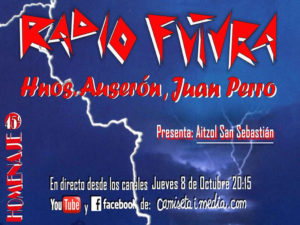 La ley del mar: homenaje online a Radio Futura, hermanos Auserón y Juan Perro | 8/10/2020 | Camiseta imedia | Bolo García | Cartel