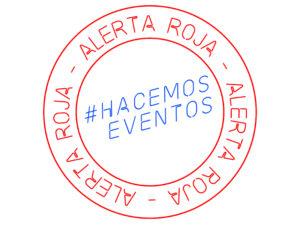 Nuevas acciones Alerta Roja 30S | #AlertaRoja | #HacemosEventos | Logo blanco