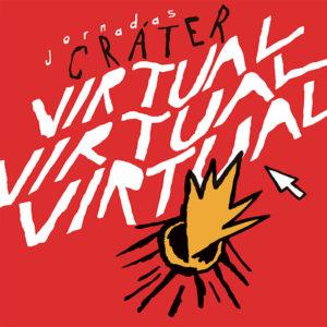Jornadas Cráter 2020 | 'Virtual virtual virtual' | 5-7/11/2020 | Sala de Arte Joven | Comunidad de Madrid | Cartel
