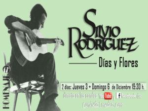 Días y Flores | Homenaje online a Silvio Rodríguez | 03 y 06/12/2020 | YouTube y Facebook de Camiseta imedia | Cartel