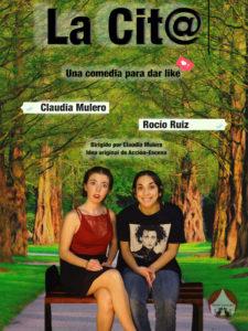 La Cit@ | ArteRCiopelada | Rocío Ruiz y Claudia Mulero | Una comedia para dar like | Cartel