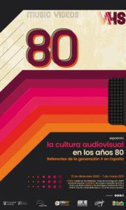 La cultura audiovisual en los años 80. Referentes de la Generación X en España   Universidad de Alcalá   21/12/2020-07/03/2021   Cartel