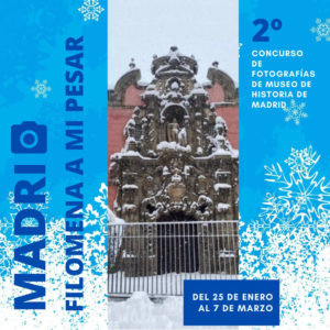Madrid, Filomena a mi pesar | 25/01-07/03/2021 | 2º Concurso de Fotografía del Museo de Historia de Madrid | Cartel