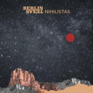 Nihilistas   6º sencillo de Berlín Texas   Portada