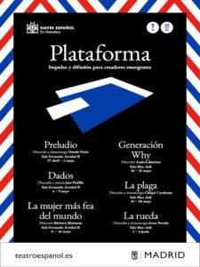 Plataforma   Ciclo de teatro emergente   27/04-06/06/2021   Naves del Español   Matadero Madrid   Cartel