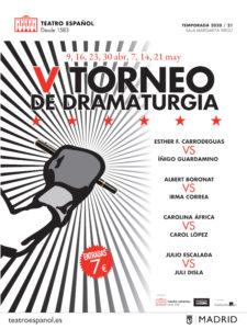 Torneo de Dramaturgia 2021   Teatro Español   09/04-21/05/2021   Madrid   Cartel